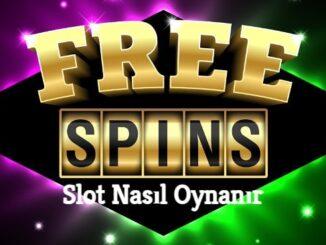 Slot Nasıl Oynanır
